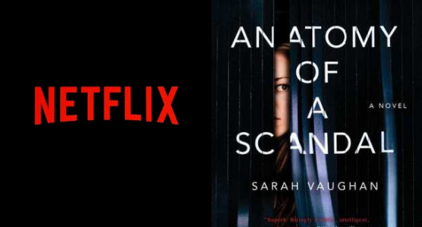 Netflix预订剧集《Anatomy of a Scandal》!《美丽心计》主创打造性侵丑闻故事