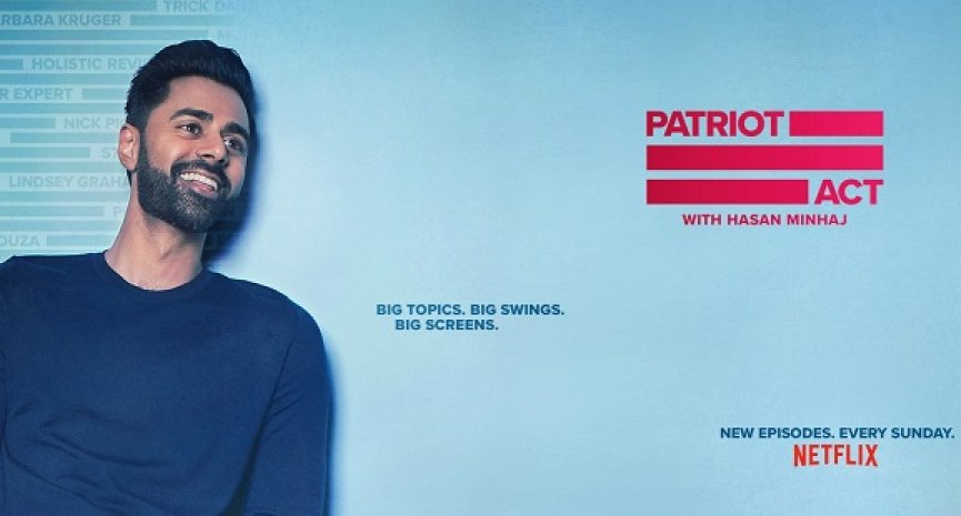 Netflix取消《哈桑·明哈吉:爱国者法案》!粉丝立刻发起复活连署
